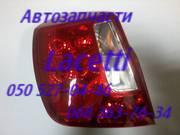 Шевроле Лацетти фонарь задний левый,  правый,  запчасти .